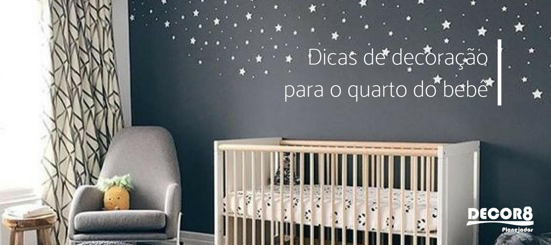 Dicas de decoração para o quarto do bebê